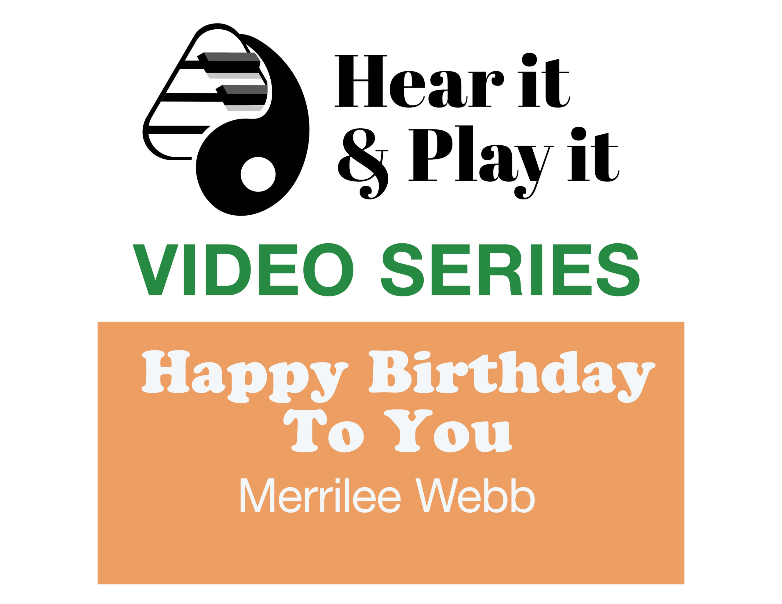Learn to play Happy Birthday