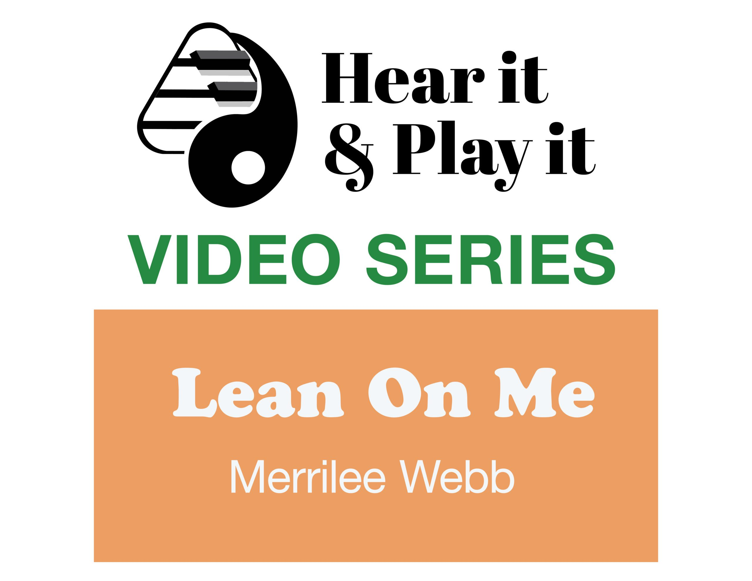 Learn to play Lean on Me